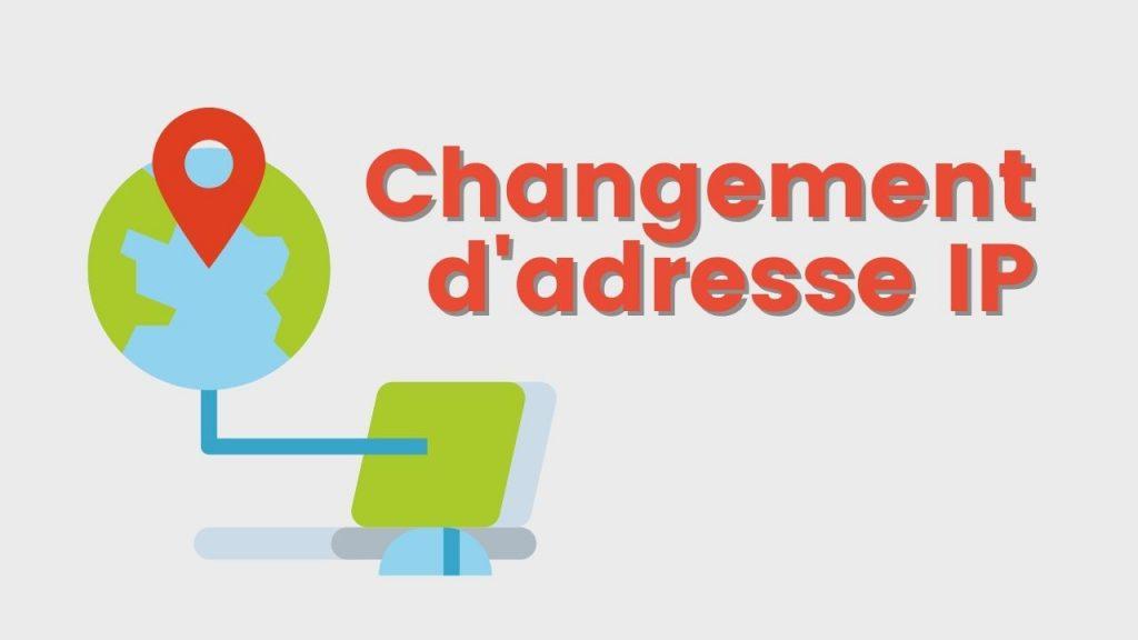 Changement d'adresse IP
